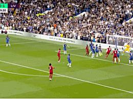 利物浦2-1切尔西精彩回放