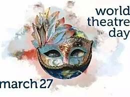 世界戏剧日是几月几日?世界戏剧日的发展和设立宗旨
