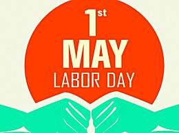 五一劳动节的起源和由来
